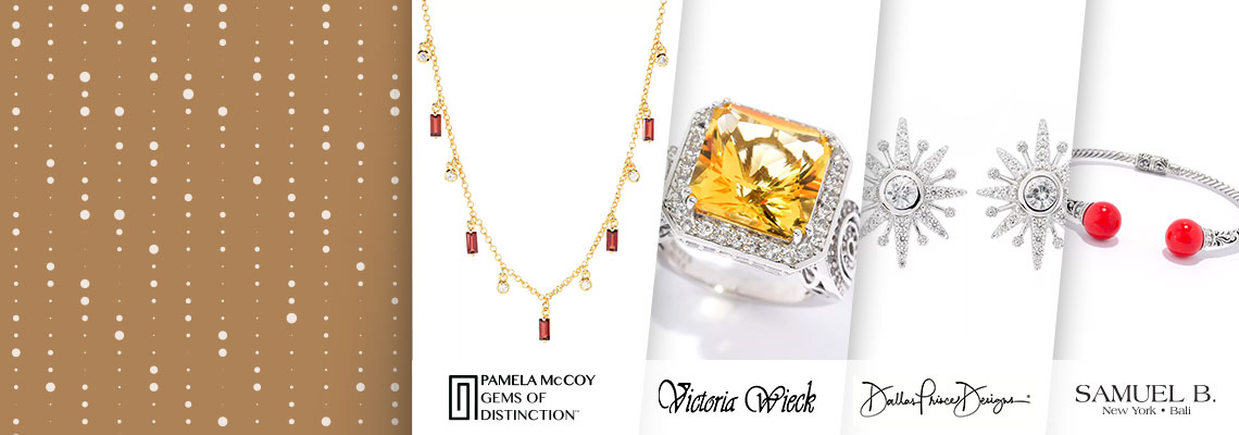 | 193-257 Pamela McCoy Gems of Distinction  | 189-782 Victoria Weick | 192-696 Dallas Prince | 192-572 Artisan Silver Sam B