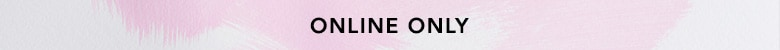Online Only Sale at Evine