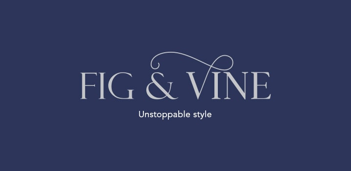 Fig & Vine - Unstoppable style at Evine