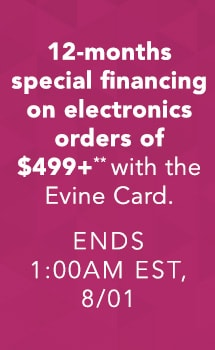 12-months special financing on LG orders of $499+** with the Evine Card. Ends 1:00am EST, 8/01