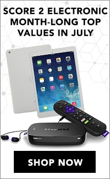 Score 2 electronic Month-Long Top Values in July - Apple® iPad 9.7 inch 32GB or 128GB Wi-Fi Tablet w/ Bluetooth Keyboard & Accessories - 476-916, Roku Ultra 4K UHD Streaming Media & TV Player w/ HDMI Cable - 476-608