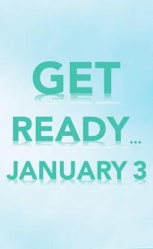 Get Ready January 3