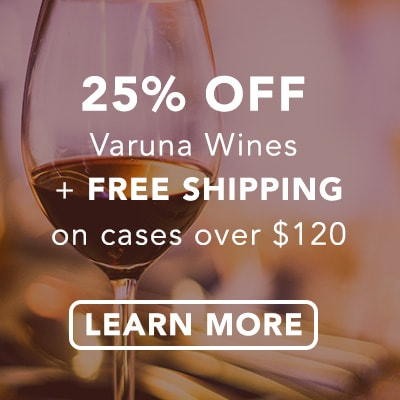 25% off all Varuna Wines wines and free shipping on cases over $120