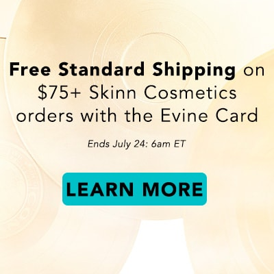 Free Standard Shipping on $75+ Skinn Cosmetics orders with the Evine Card  at Evine