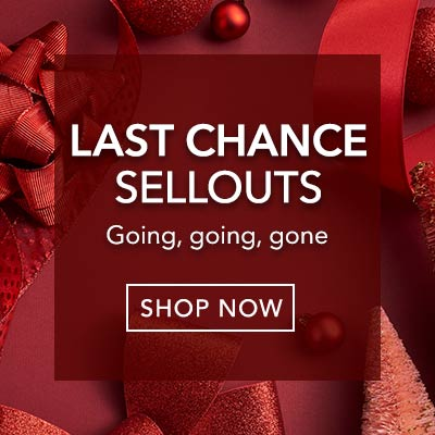 Last Chance Sellouts Going, going, gone at Evine
