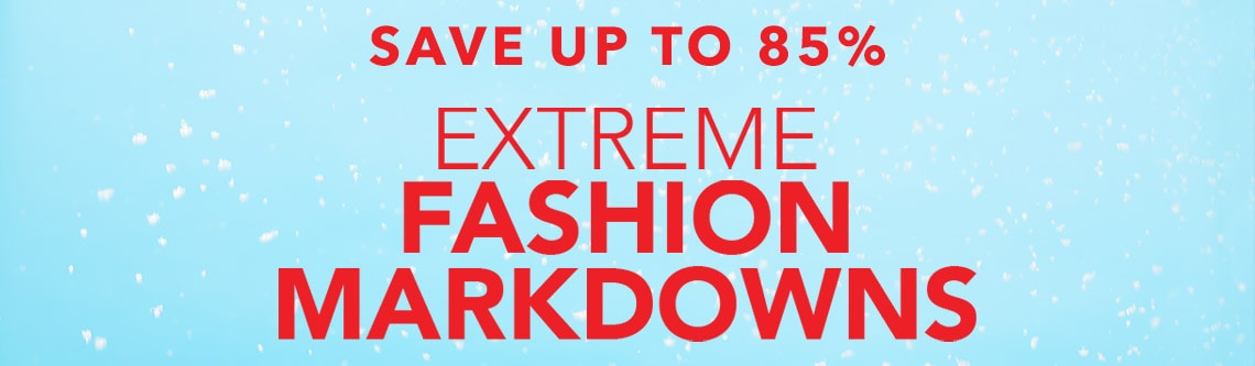 SAVE UP TO 85% EXTREME FASHION MARKDOWNS at Evine