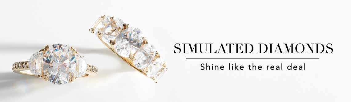 SIMULATED DIAMONDS  Shine like the real deal