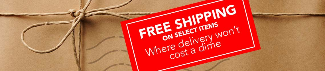 FREE SHIPPING  Where delivery won't cost a dime