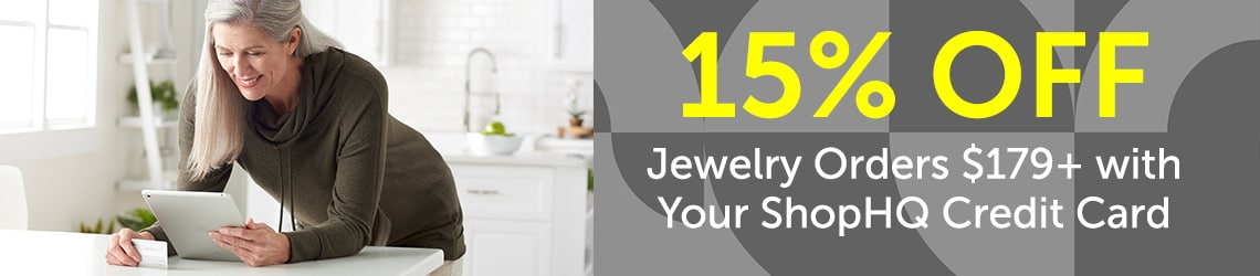 15% OFF Jewelry Orders $179+ with Your ShopHQ Credit Card