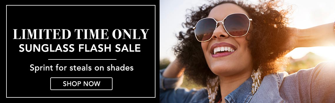 LIMITED TIME ONLY SUNGLASS FLASH SALE  Sprint for steals on shades at Evine