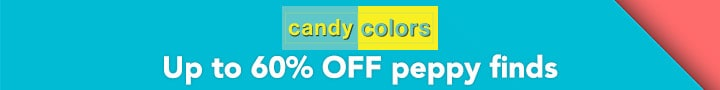 CANDY COLORS - Up to 60% OFF peppy finds at Evine