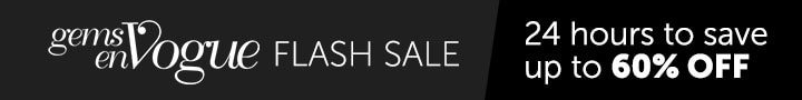 GEMS en VOGUE FLASH SALE - 24 hours to save up to 60% OFF