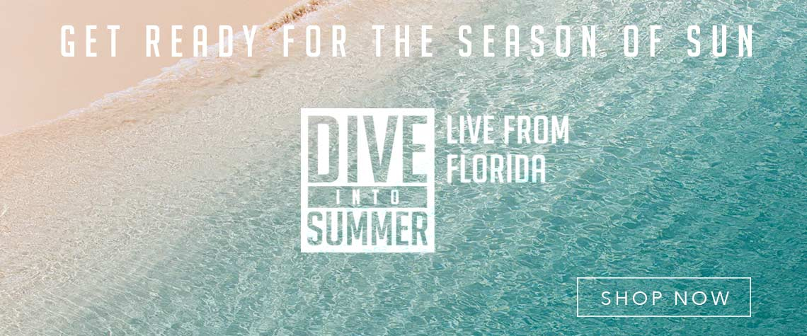 DIVE INTO SUMMER LIVE FROM FLORIDA