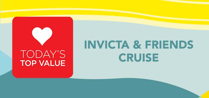 Shop All Today's Top Values with INVICTA & FRIENDS CRUISE AT EVINE