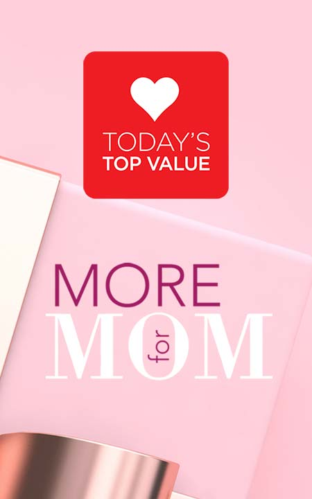 More for MOM Today's Top Values at Evine