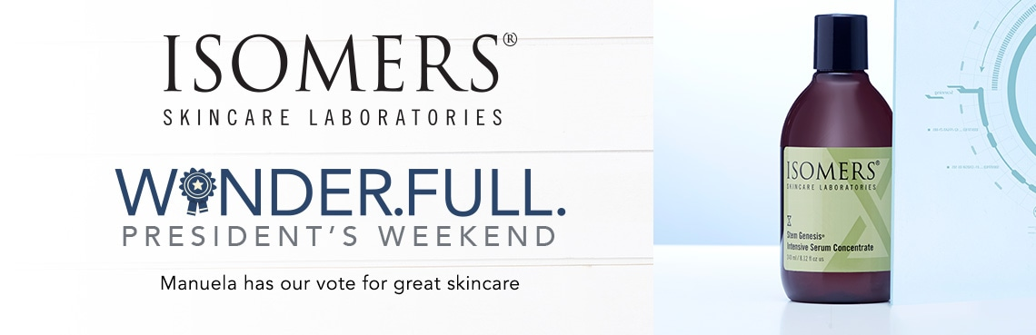 ISOMERS | WONDER.FULL. PRESIDENT'S DAY WEEKEND  Manuela has our vote for great skincare at Evine - 313-804 ISOMERS Skincare Bonus Size StemGenesis Serum Concentrate 8.12 oz