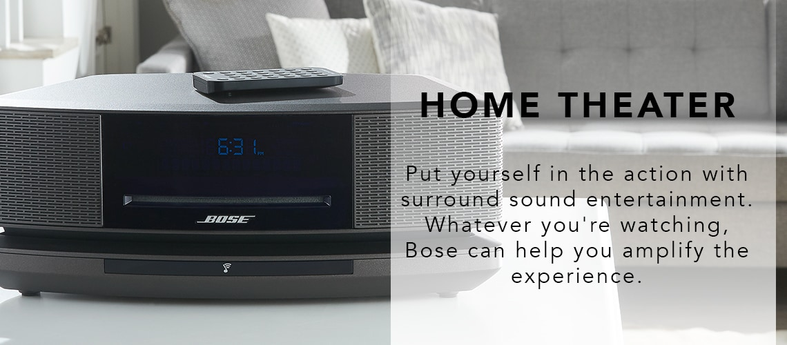 HOME THEATER  Put yourself in the action with surround sound entertainment. Whatever you're watching, Bose can help you amplify the experience. at ShopHQ - 472-394 Bose SoundTouch 30 Wi-Fi & Bluetooth Wireless Speaker System