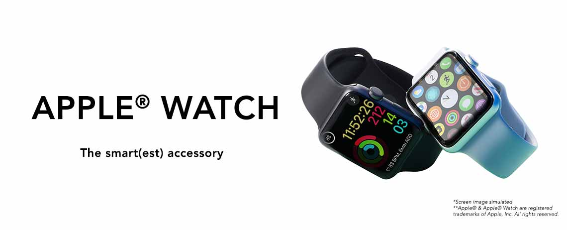 APPLE® WATCH  The smart(est) accessory  *Screen image simulated **Apple® & Apple® Watch are registered trademarks of Apple, Inc. All rights reserved.