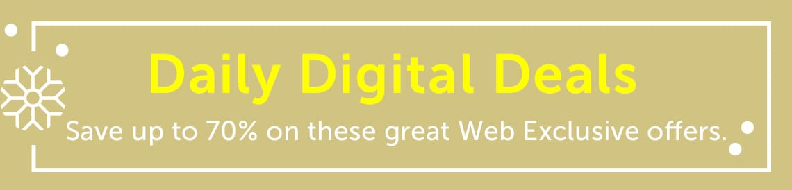 Daily Digital Deal Save up to 70% on these great web Exclusive Offers. at ShopHQ