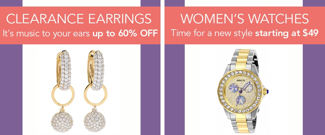 CLEARANCE EARRINGS AND WOMEN'S WATCHES