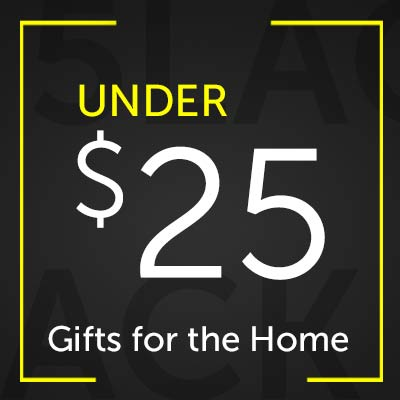 UNDER $25 Gifts for the Home