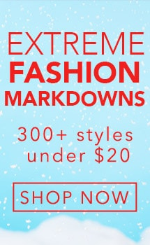 EXTREME FASHION MARKDOWNS at Evine