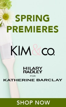 SPRING PREMIERES - KIM & CO andHILARY RADLEY FOR KATHERINE BARCLAY