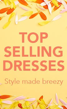 TOP SELLING DRESSES  Style made breezy at Evine