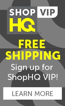 FREE SHIPPING Sign up for ShopHQ VIP