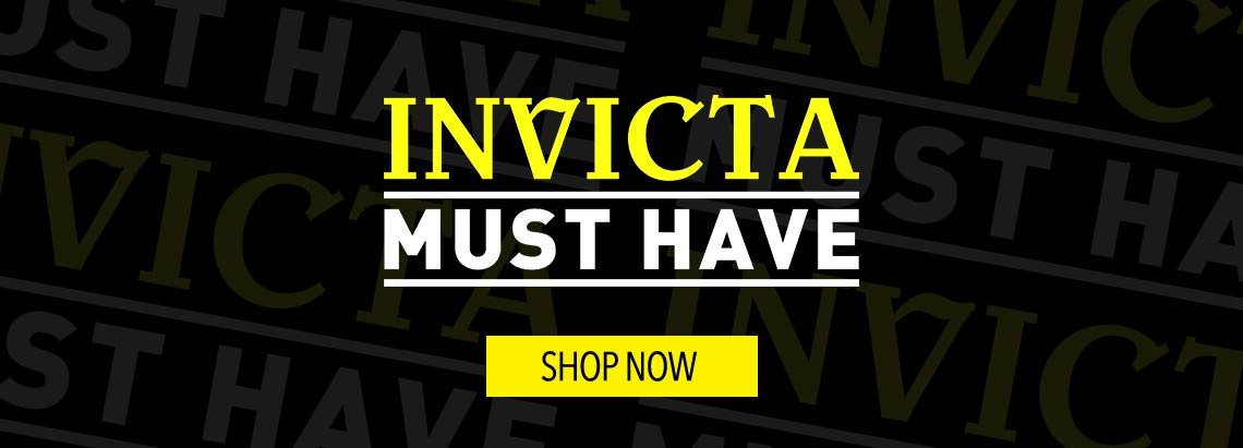 Invicta Must Have