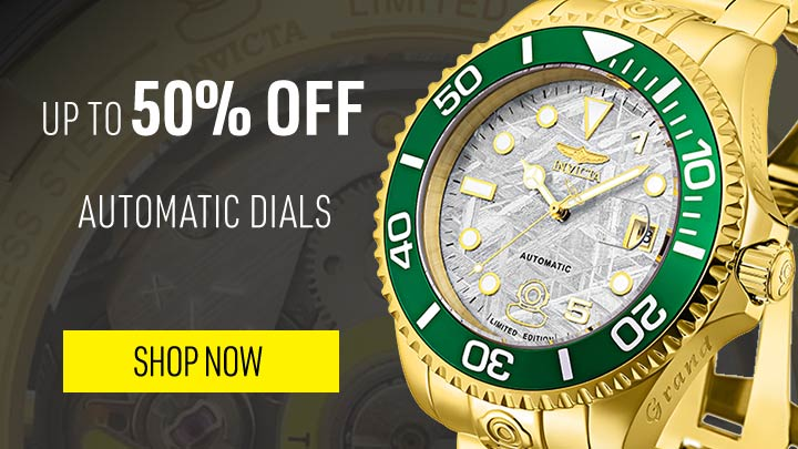 OVER 50% OFF AUTOMATIC DIALS- 665-530