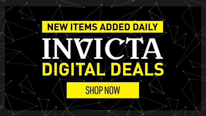 INVICTA DIGITAL DEALS - NEW ITEMS ADDED DAILY