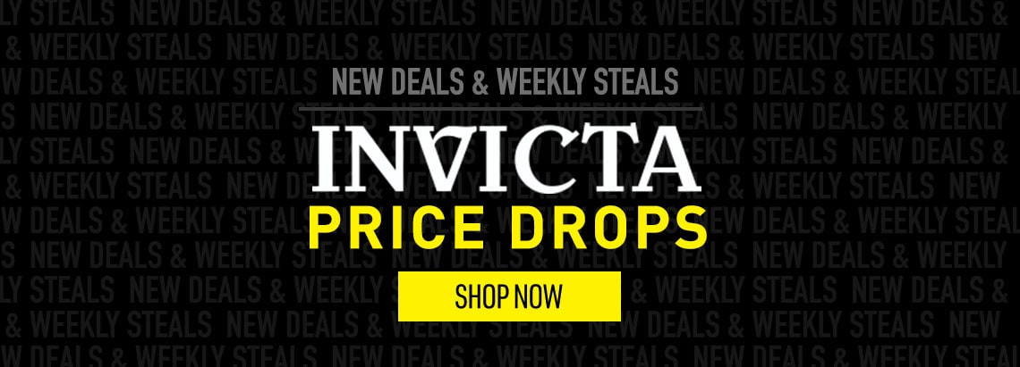 INVICTA PRICE DROPS New Deals & Weekly Steals