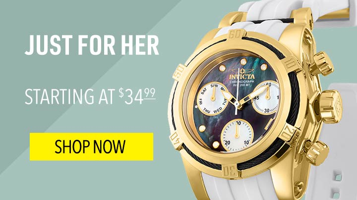 Just for Her - Starting at $34.99 - 658-555