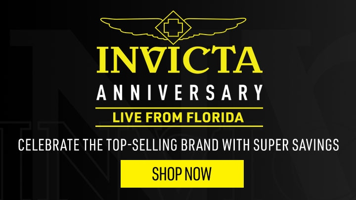 INVICTA ANNIVERSARY LIVE FROM FLORIDA CELEBRATE THE TOP-SELLING BRAND WITH SUPER SAVINGS