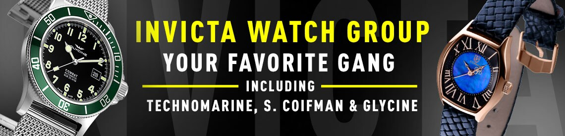 Invicta Watch Group Your favorite gang including TechnoMarine, S. Coifman & Glycine at ShopHQ