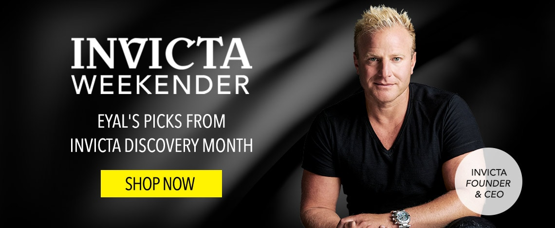 Eyal's Picks from Invicta Discovery Month