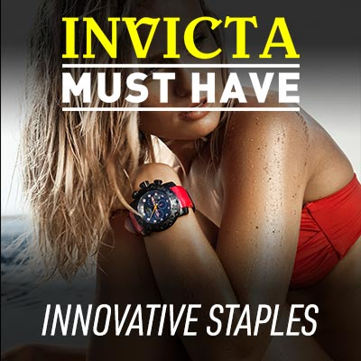INVICTA MUST HAVES