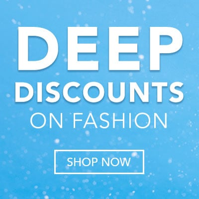 DEEP DISCOUNTS ON FASHION at Evine