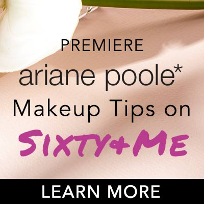 ARIANE POOLE COSMETICS Makeup Tips on Sixty And Me at Evine