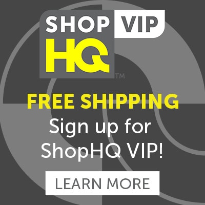 FREE SHIPPING Sign up for ShopHQ VIP!