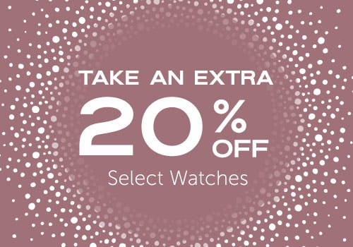 Take an Extra 20% OFF Select Watches