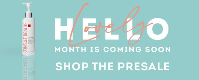 Hello Lovely Month  is Coming Soon Shop The Presale