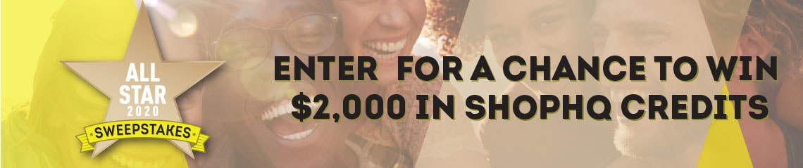 All Star Sweepstakes  Enter  for a chance to win $2,000 in ShopHQ Credits