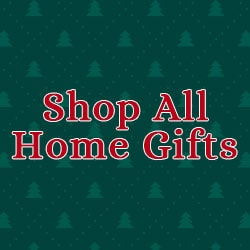 Shop All Home Gifts
