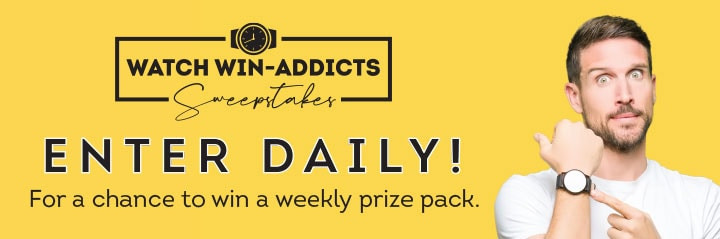 Watch Win - Addicts Sweepstakes Enter Daily! For a Chance to win a weekly prize pack.