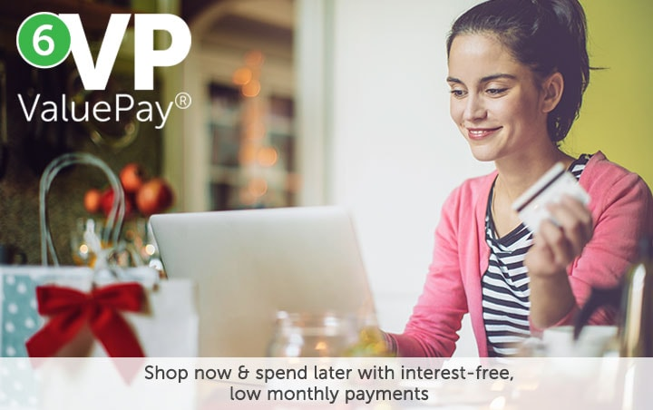 6 Valupay® Shop now & spend later with interest-free, low monthly payment