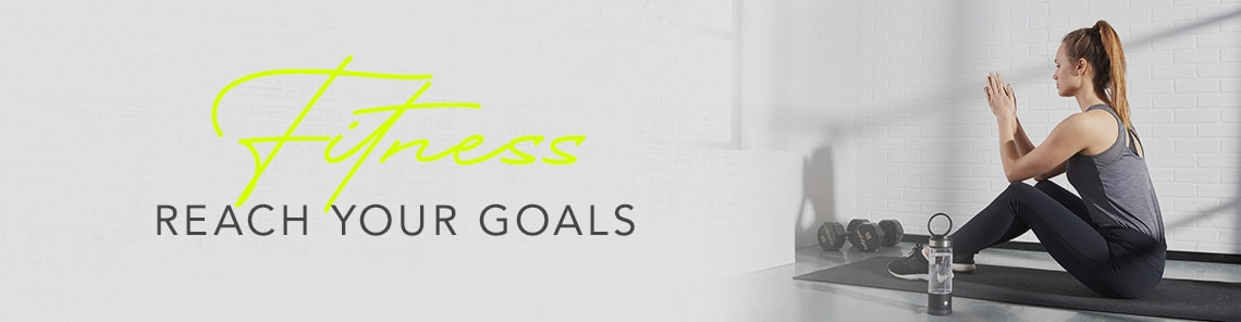 Fitness  Reach Your Goals