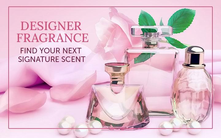 Designer Fragrance Find Your Next Signature Scent