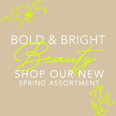 Bold & Bright Beauty Shop Our New Spring Assortment